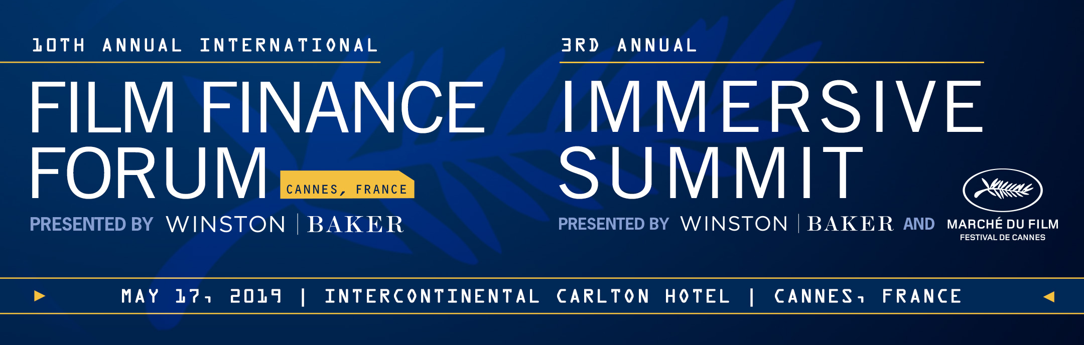 10th Annual International Film Finance Forum & 3rd Annual Immersive Summit